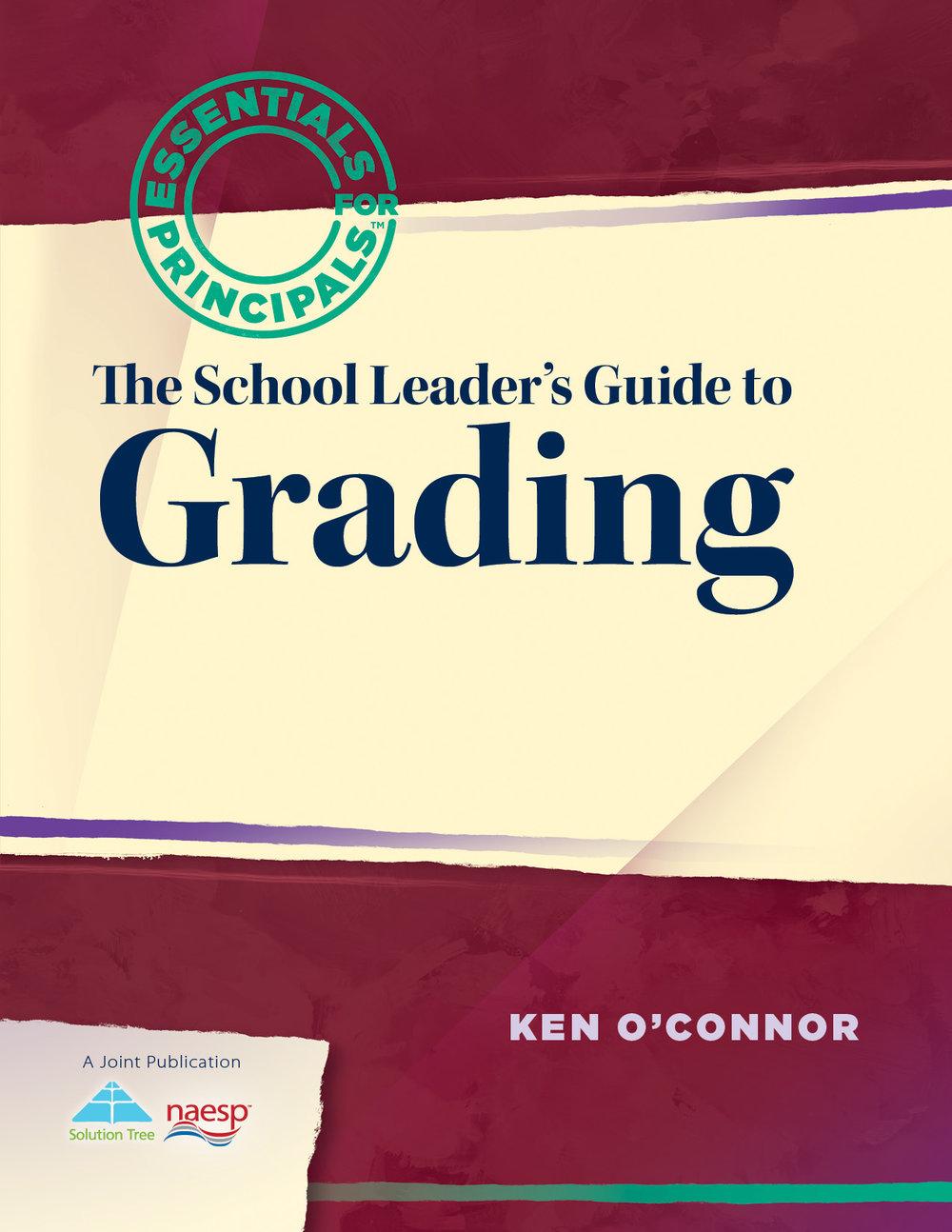 oconnorgrading_kenoconnor_theschoolleadersguidetograding