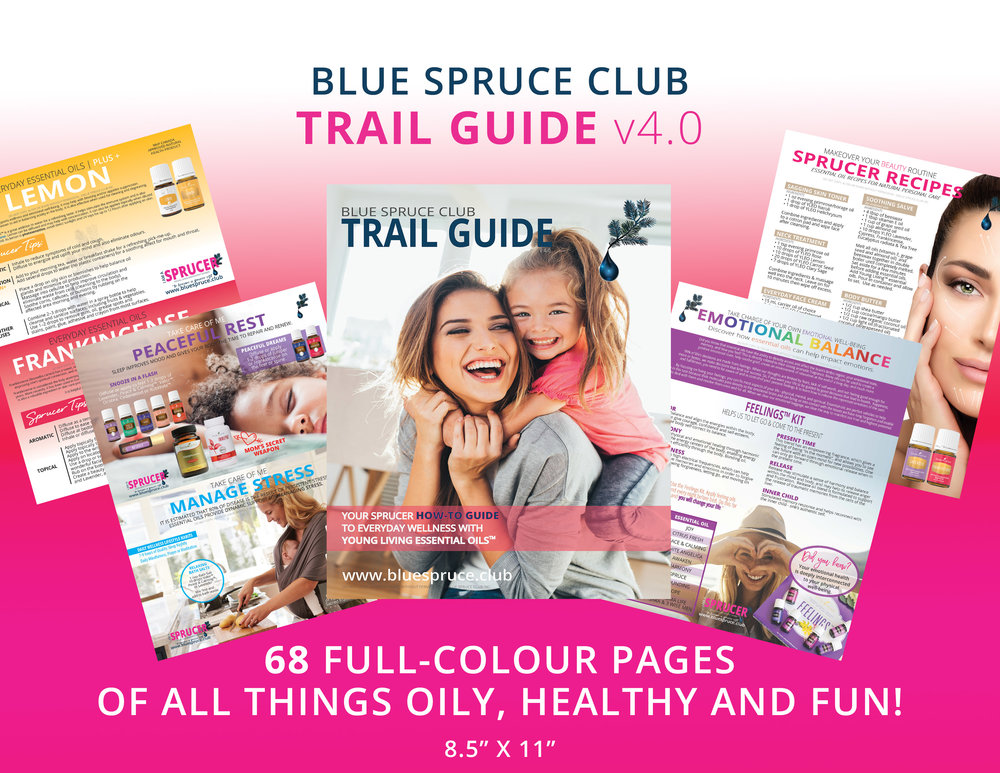 Blue Spruce Club Exclusive Trail Guide Young Living Essential Oils How-To Book