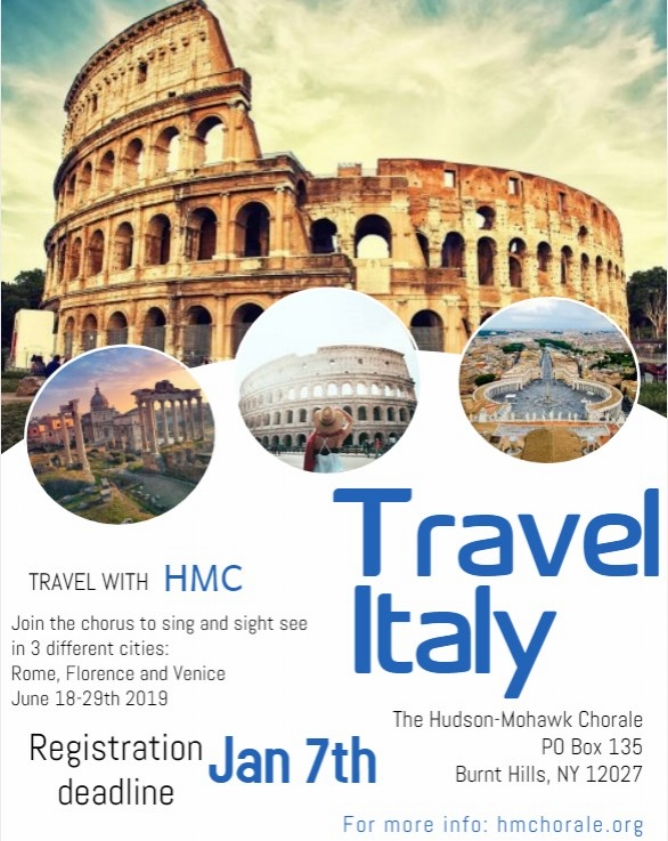 American Celebrationof Music in Italy - Date: June 18 - 29th 2019Price: see attached for details.About: Join us on this memorable concert tour of three of Italy's most inviting cities: Rome, Florence, and Venice!We will enjoy ten full days of sightseeing, stunning landscapes, history, art, architecture, great food, and music in some of the world's most beautiful settings. And best of all, H-MC will share its own musical gifts with a concert in each city. This promises to be an amazing experience for all! Andiamo!