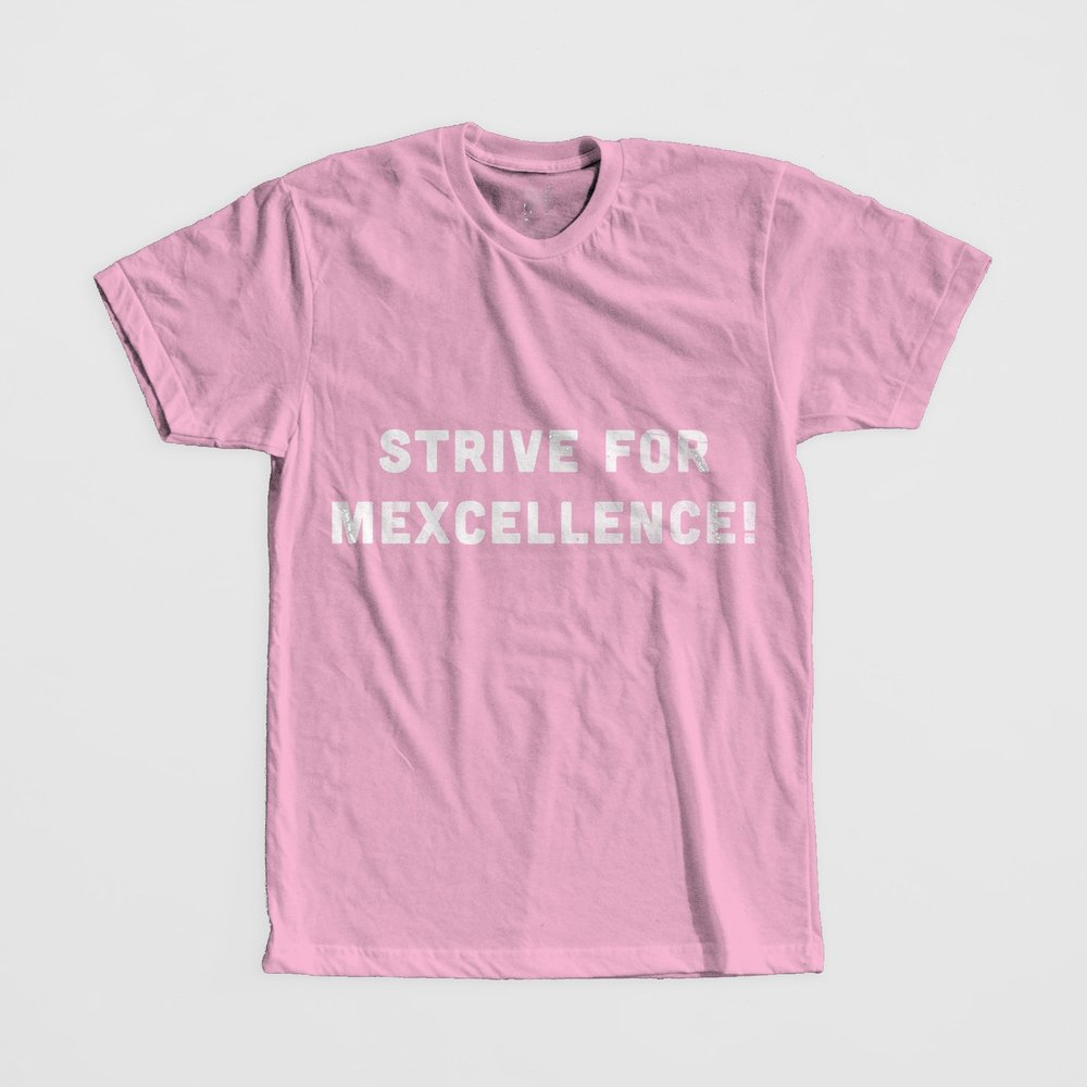 Strive for Mexcellence!