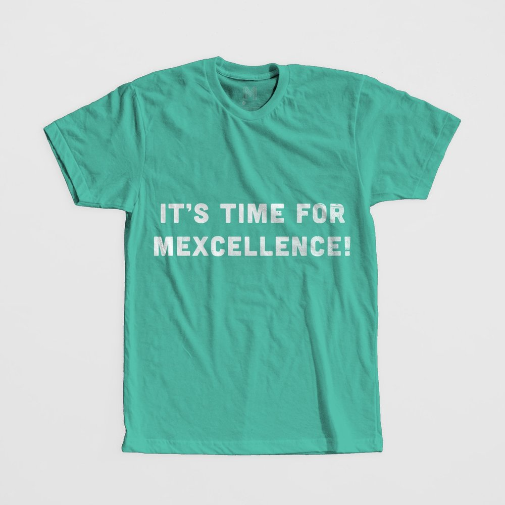 It's time for Mexcellence!