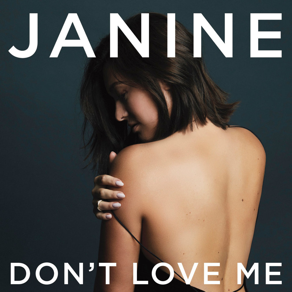 "Janine ""Don't Love Me"""