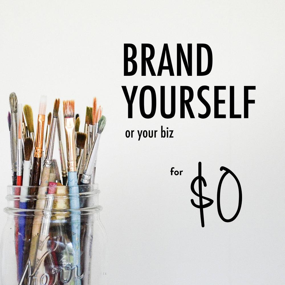 Brand Yourself for $0 - Stacy Kessler.001.jpeg