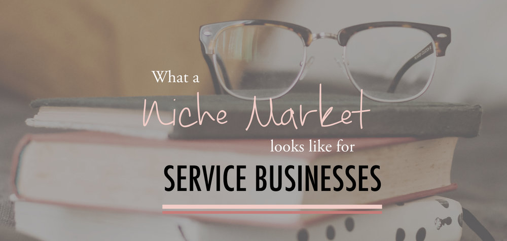 Service Business Niche Market - Stacy Kessler wide.jpeg