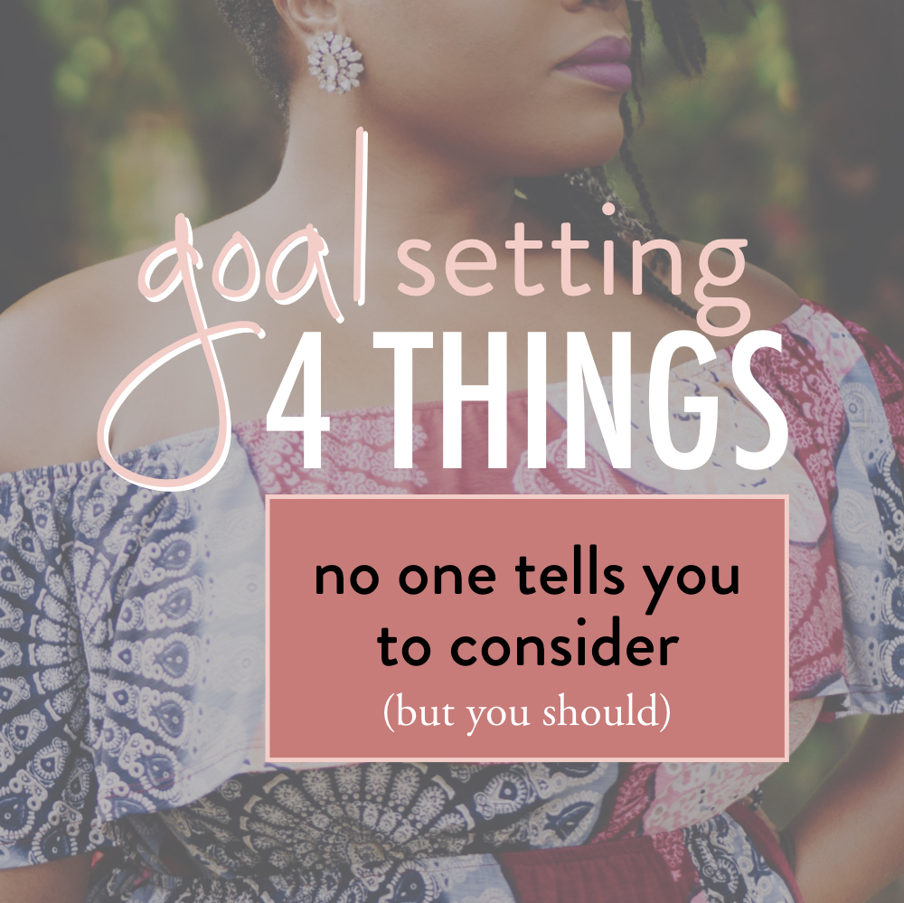 Goal Setting- 4 things no one tells you to consider but you should - stacy kessler square.jpeg