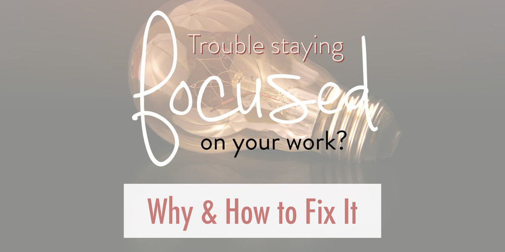 Trouble staying focused on your work - why - how to fix it - stacy kessler - energy - engagement journal copy.jpeg