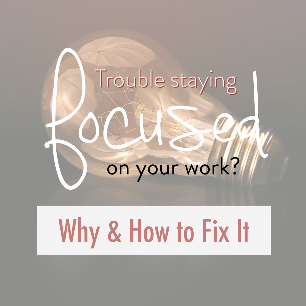 Trouble staying focused on your work - why - how to fix it - stacy kessler - energy - engagement journal copy 2.jpeg