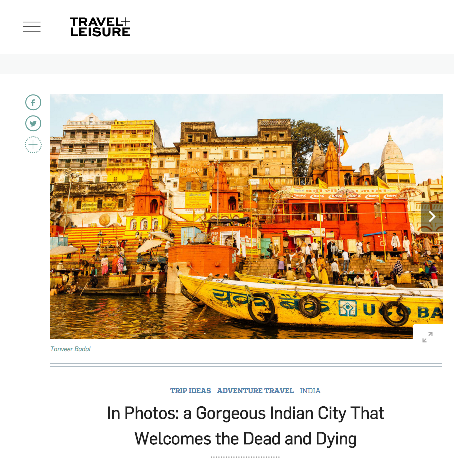 Travel + Leisure - In Photos: a Gorgeous Indian City That Welcomes the Dead and Dying