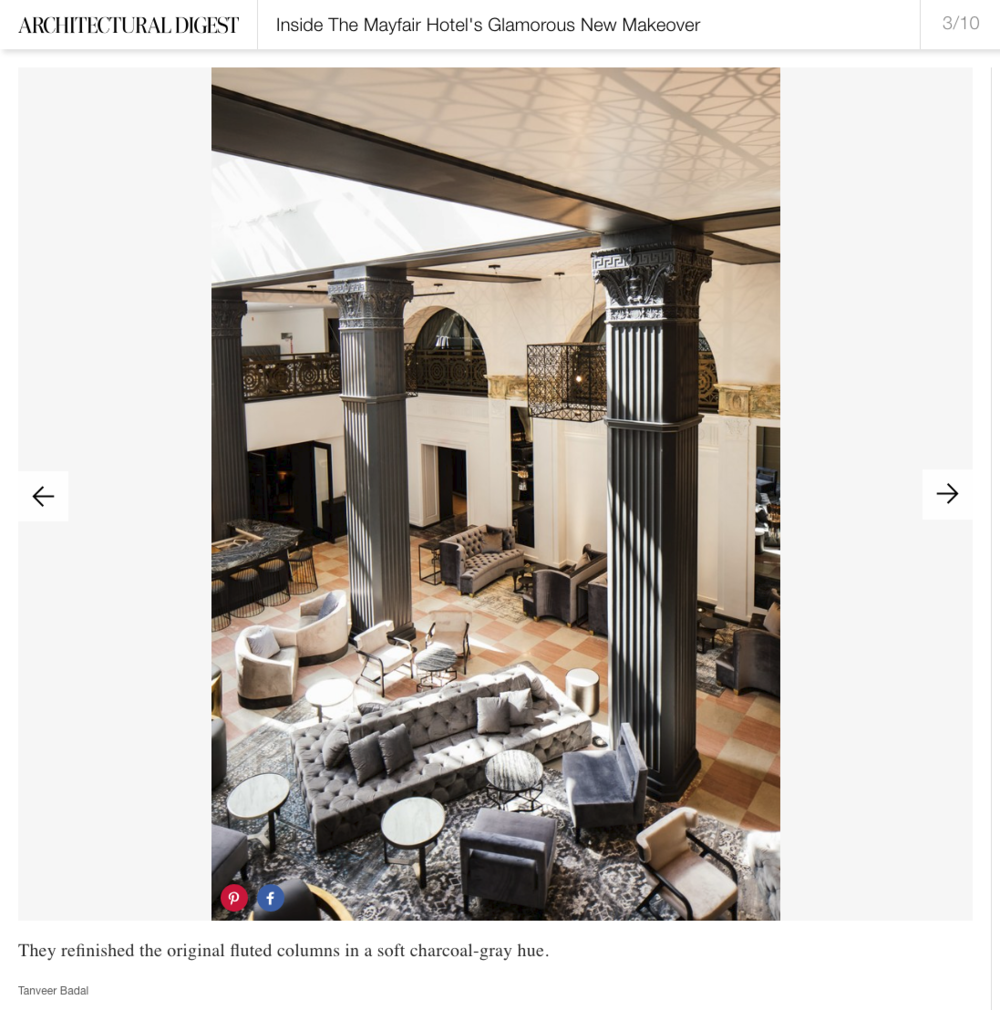 """Architectural Digest -  """"Inside The Mayfair Hotel's Glamorous New Makeover"""""""