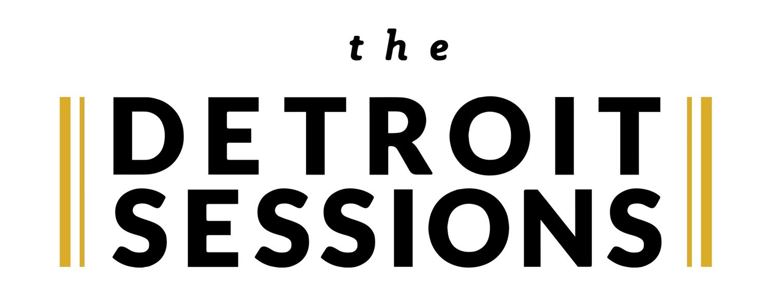 The Detroit Sessions