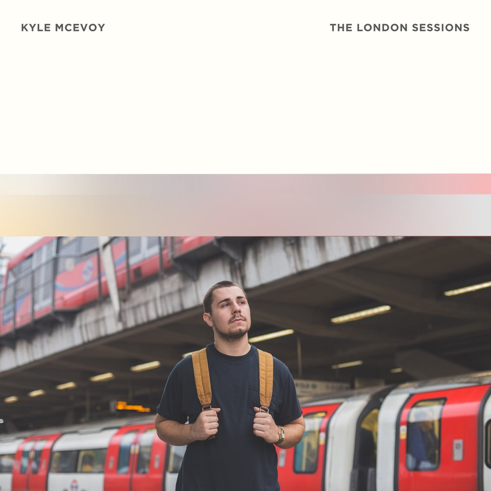 Kyle McEvoy - The London Sessions