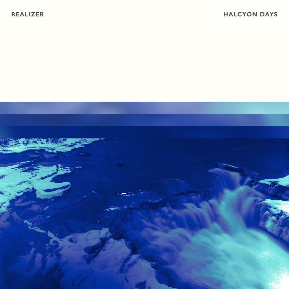 Realizer - Halcyon Days