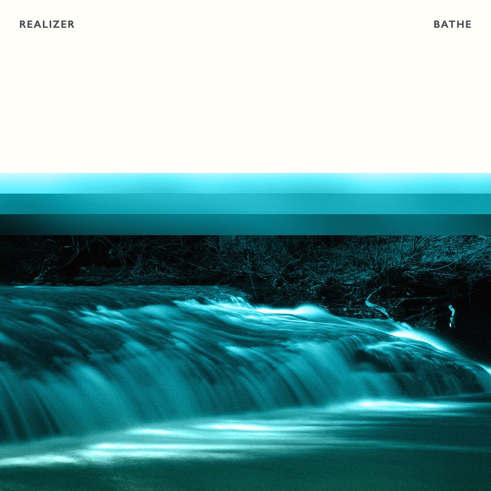 Realizer - Bathe