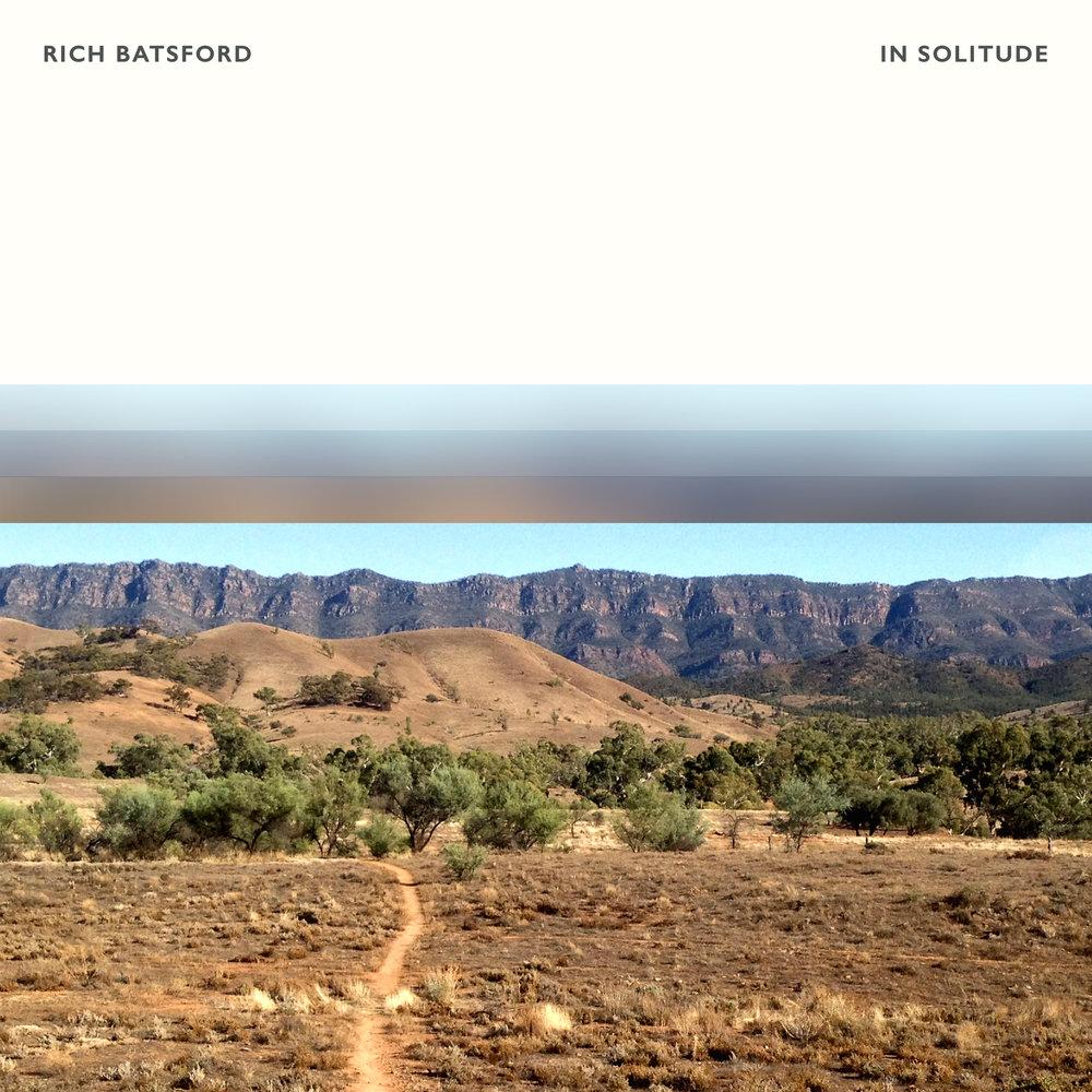 Rich Batsford - In Solitude