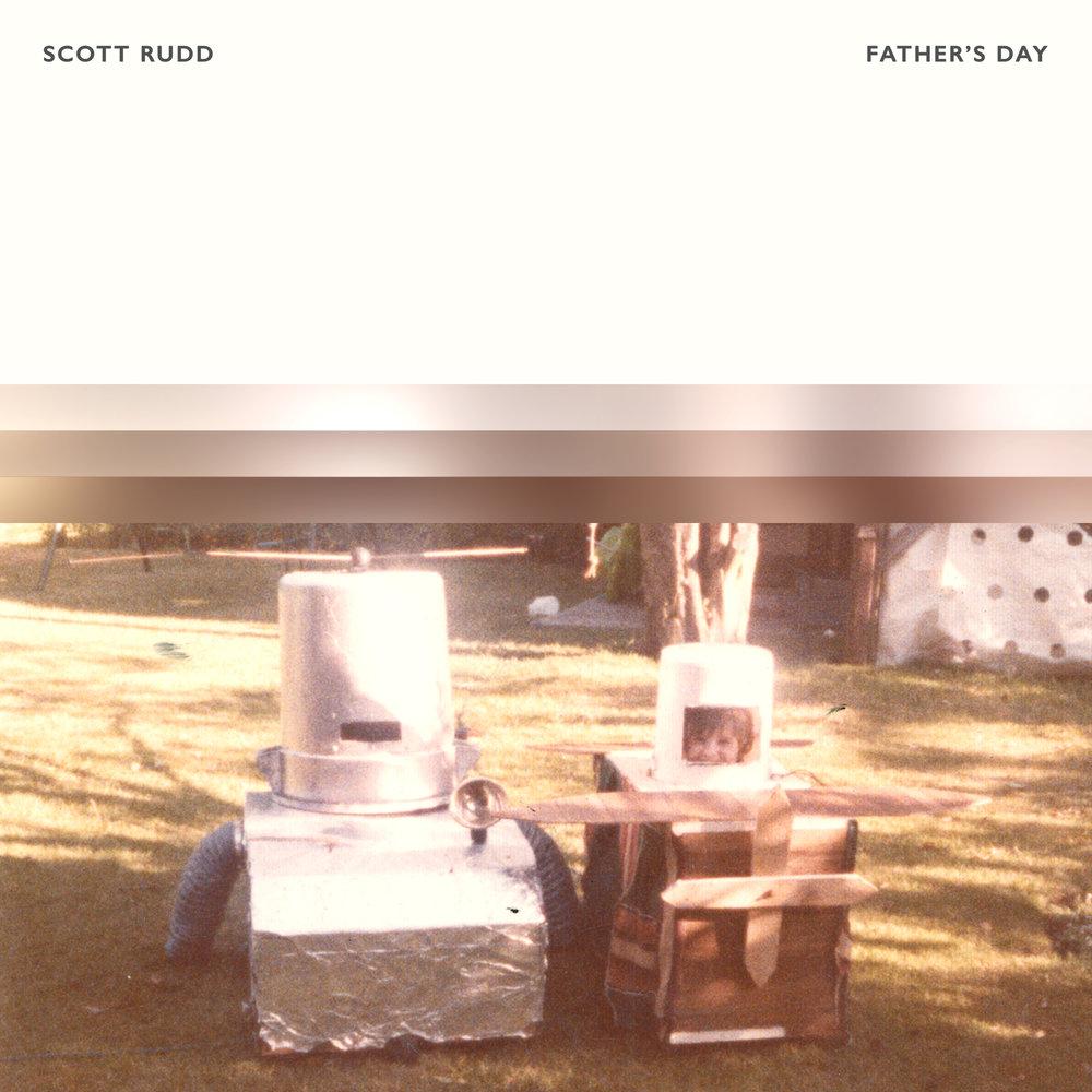 Scott Rudd - Father's Day