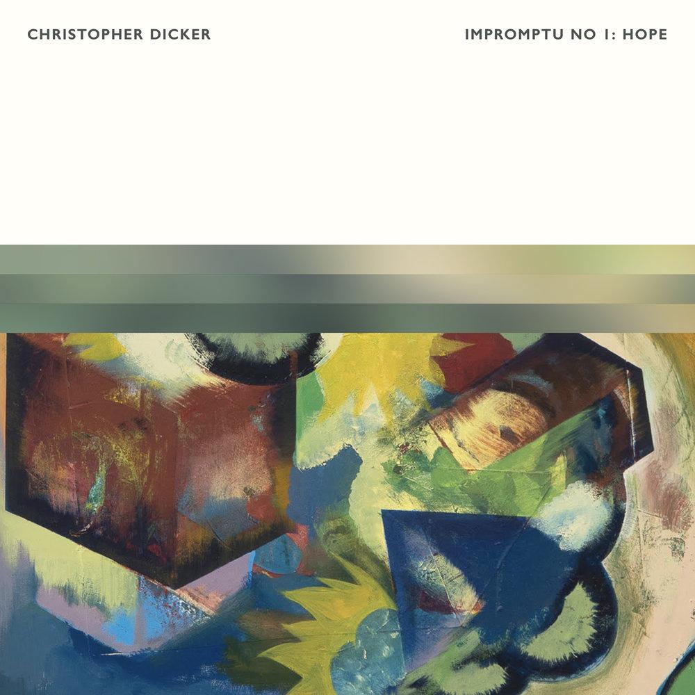 Christopher Dicker - Impromptu No. 1: Hope
