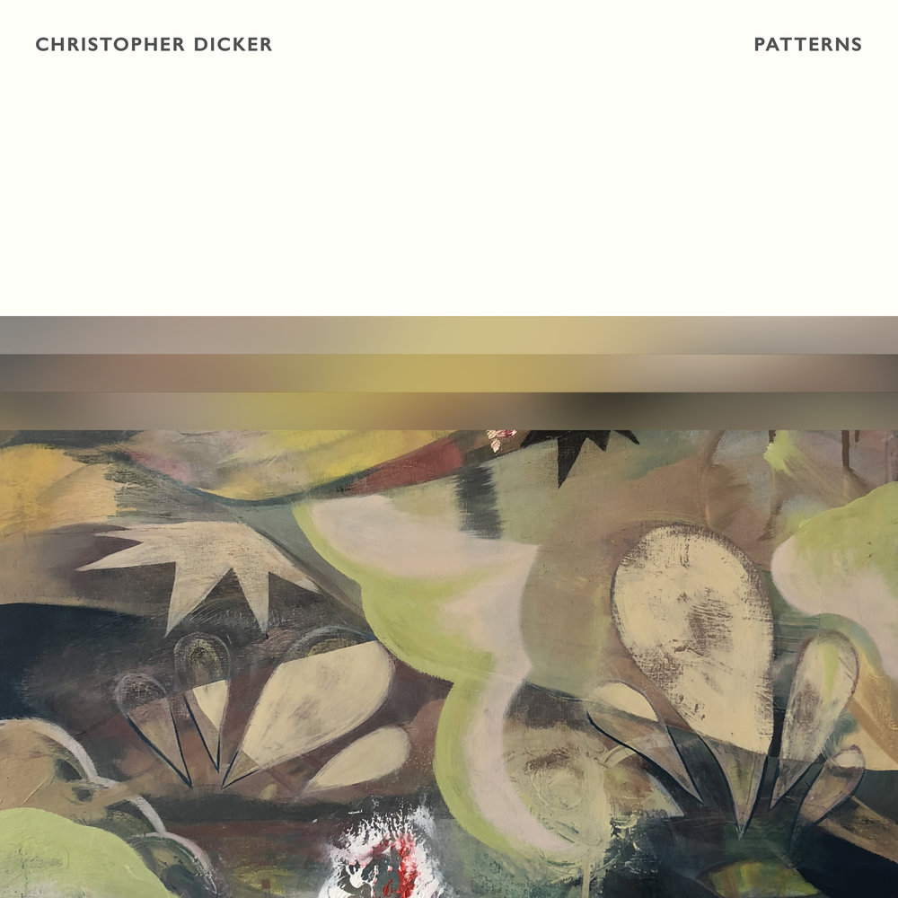 Christopher Dicker - Patterns