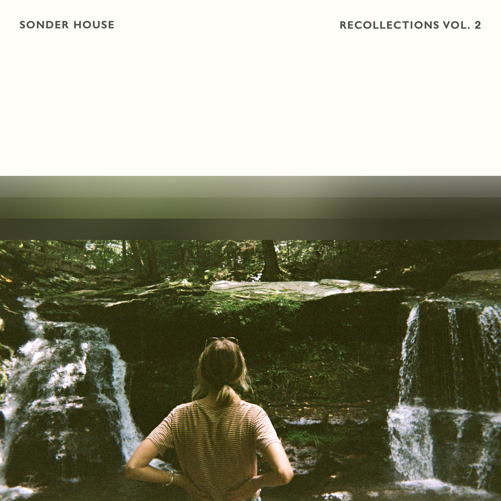 Sonder House - Recollections Vol. 2