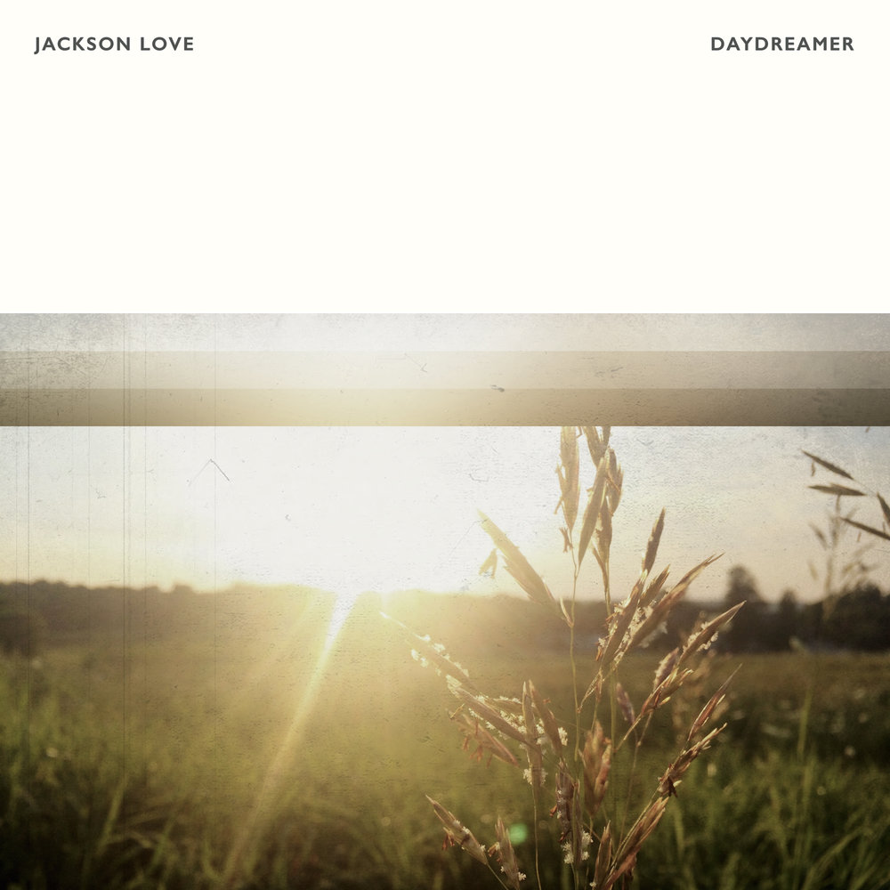 Jackson Love - Daydreamer