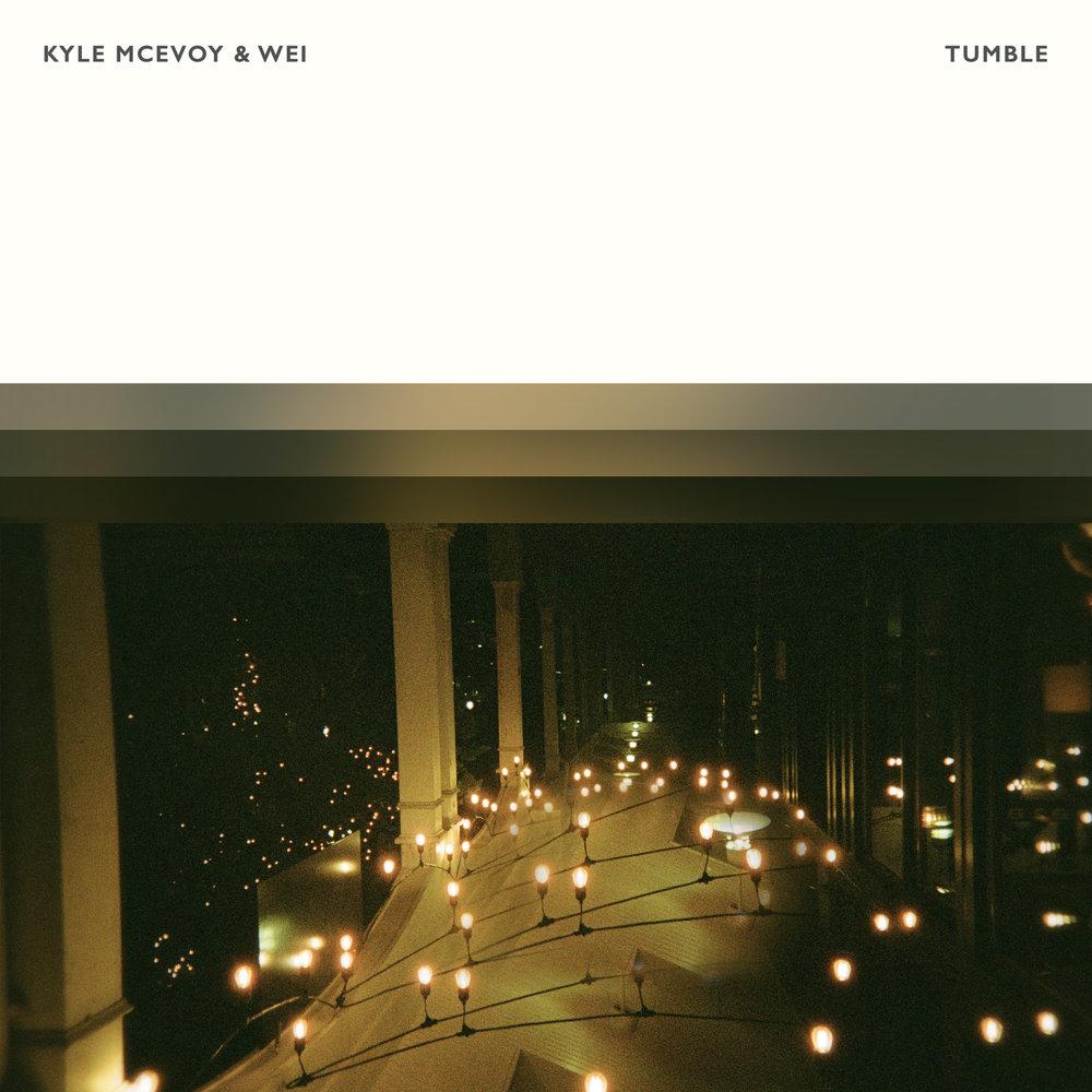 Kyle McEvoy & WEI - Tumble