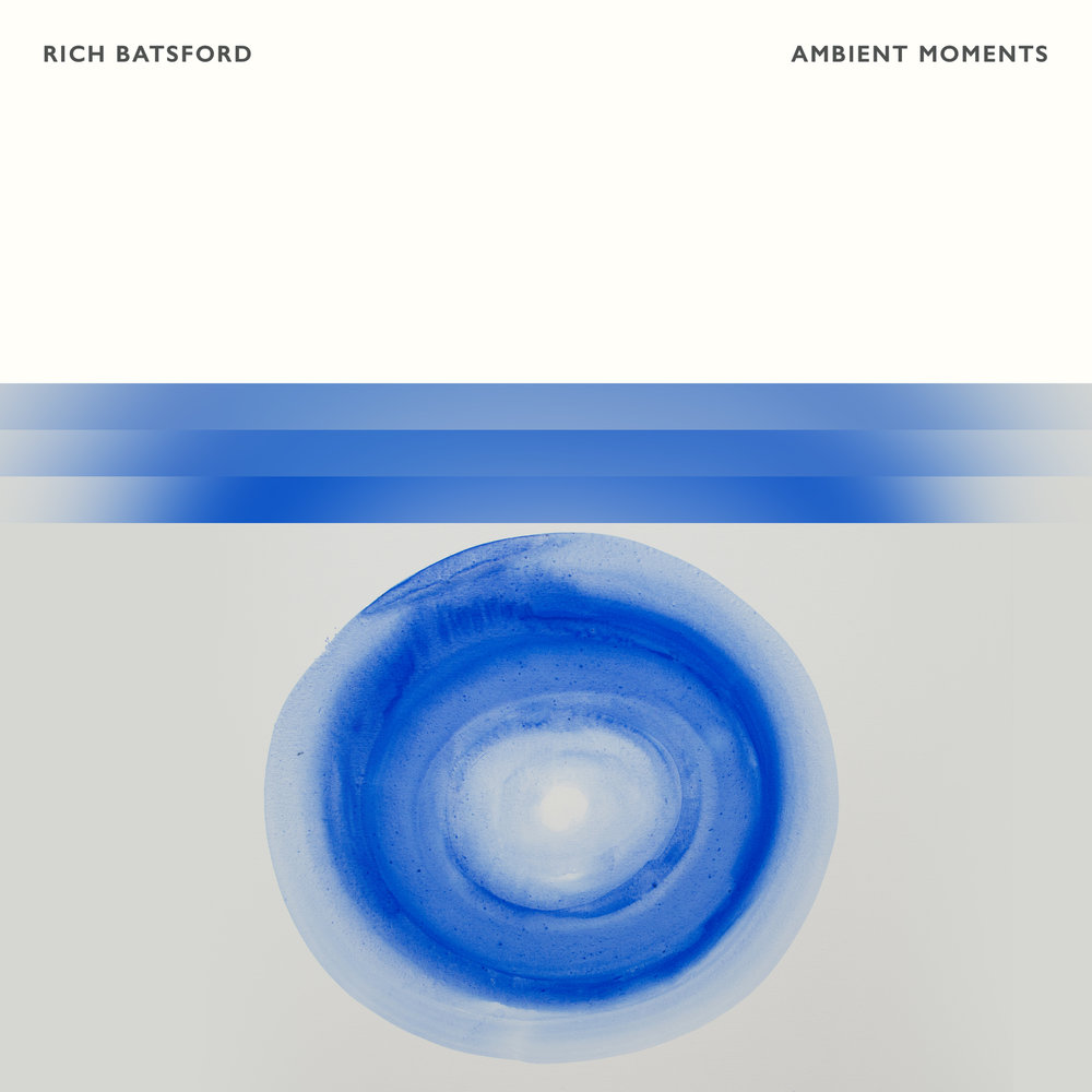 Rich Batsford - Ambient Moments