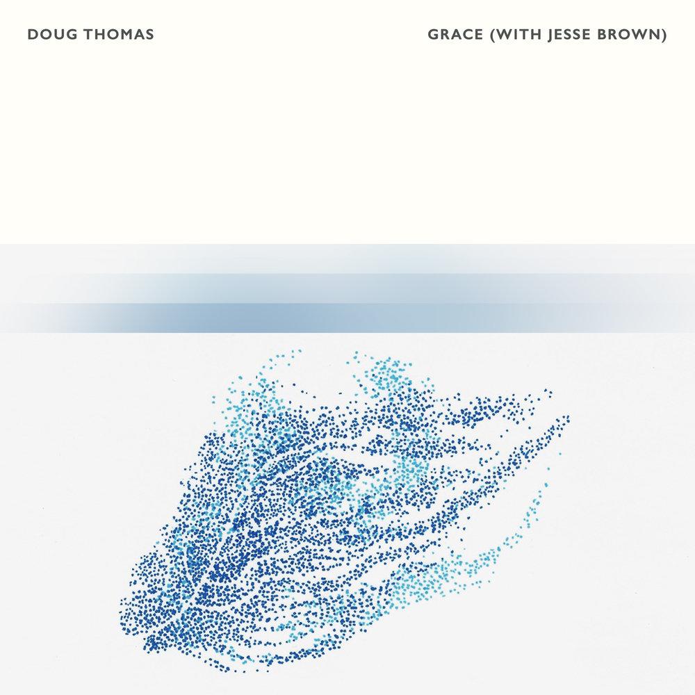 Doug Thomas - Grace (With Jesse Brown)