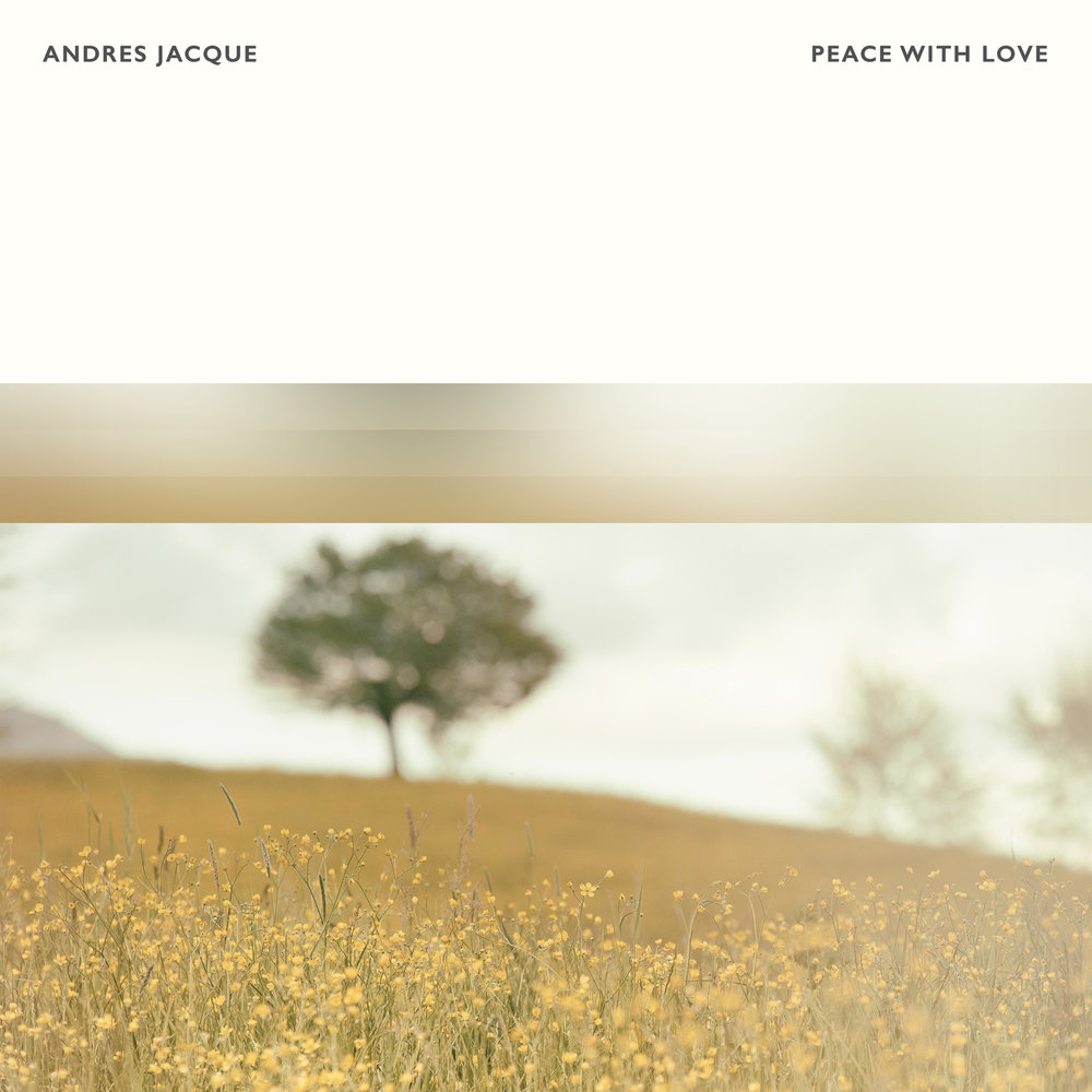 Andres Jacque - Peace With Love