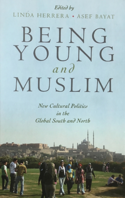 Herrera, L. and Bayat A. (Eds) (2010)  Being Young and Muslim : New Cultural Politics in the Global South and North. New York & Oxford: Oxford University Press. Access  Introduction here