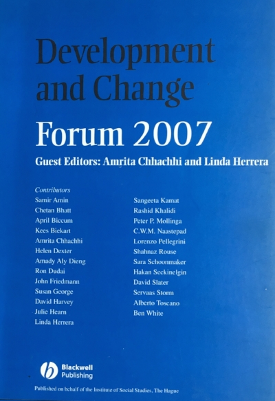 Herrera, L. & Chhachhi, A., Guest Editors. (2007)  Development and Change   Forum 2007.  Special Issue on  The Geopolitics of Empire and Development . Volume 36, Issue 6.