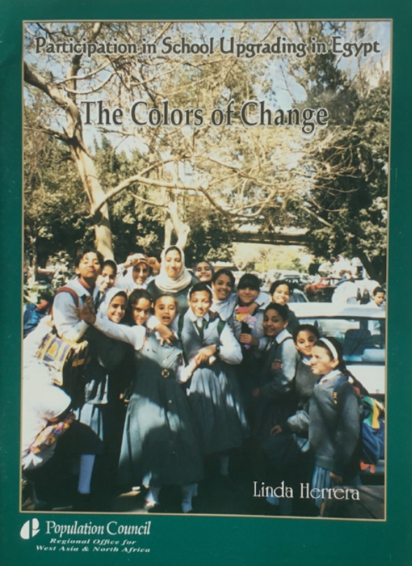 Herrera, L. (2003). The Colors of Change: Participation in School Upgrading in Egypt. Cairo and New York: The Population Council. (Arabic and English), 1-41.
