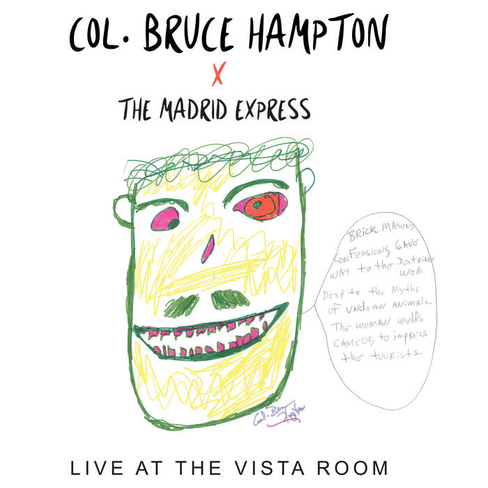 Col. Bruce Hampton, Live at the Vista Room, 2017