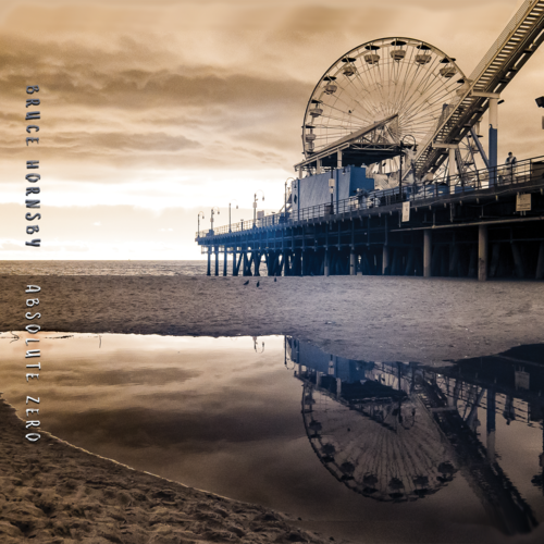 Bruce Hornsby, Absolute Zero, 2019