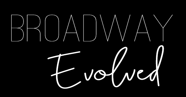 BroadwayEvolved