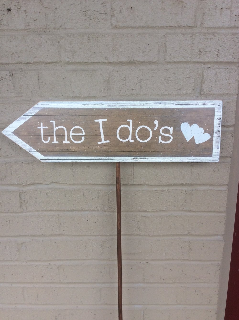 I do's Yard Sign - Rental $10.00 -2 available