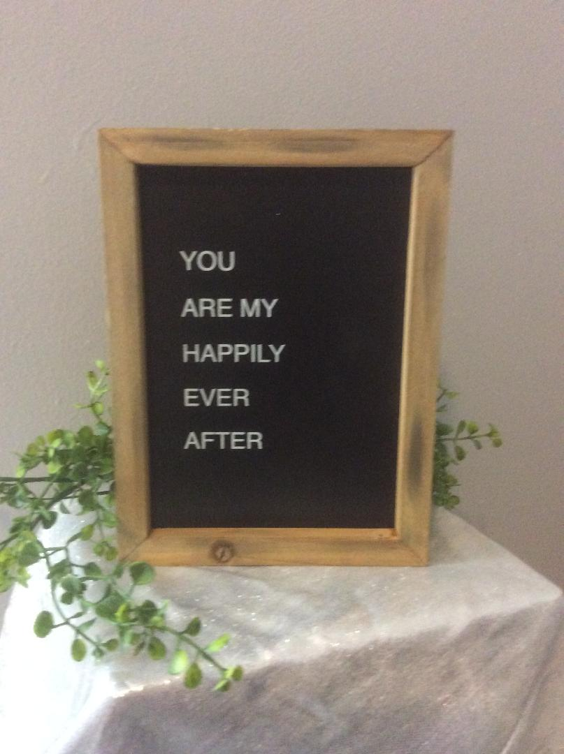 "Happily Ever After Sign - Rental $ 2.50 each - 8""x5"""
