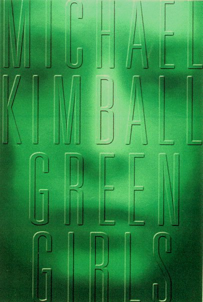 Green-Girls-Michael-Kimball-novel-book-jacket.jpg