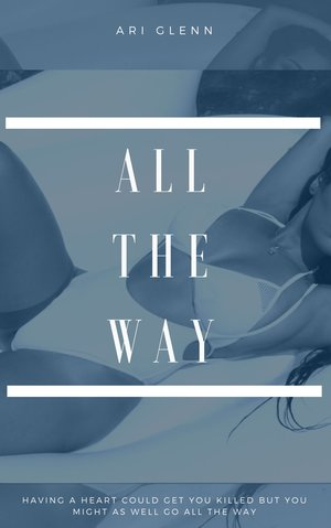 All The Way — AJ Inks Online