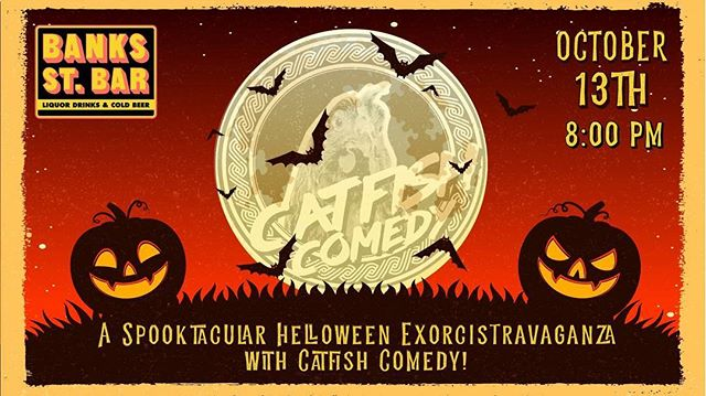 Hey! This Saturday we are PARTYING for All Hallows' Eve! Wear a costume and win a prize! . . The Catfish Comedy boys are back again with another wild party at Banks St Bar, and this time we are conjuring the GHASTLY SPECTERS of Halloween! Imagine a John Carpenter movie performed live onstage, but with way more spiced rum and Slim Jims! . . We've revamped our incredible stage show with a few TERRIFYING TWISTS! There will be dark arts, hell hounds, goblins, Forrest Gump re-enactments performed by very special GHOST Charlie Davis, and many more incarnations of the MACABRE! . Free show! Come ready to drink - with this much HORRIFYING PHANTASMAGORIA, you'll need it... . HAPPY HALLOWEEN! . 7:30 doors, 8:00 show . . #catfishcomedy #liveshow #improv #comedyshow #halloween #ghosts #goblins #ghouls #horror #neworleans #rum #party #partyanimal