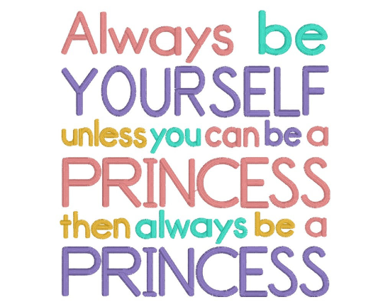 Embroidery design always be yourself unless you can be a princess embroidery design always be yourself unless you can be a princess reading pillow verse pocket pillow saying subway art instant download solutioingenieria Image collections