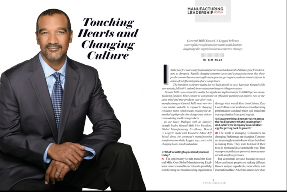 Touching Hearts and Changing Culture - General Mills' Donzel A. Leggett believes successful transformation starts with leaders inspiring the organization to embrace change.