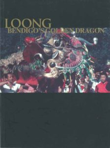 """92 - Loong: Bendigo's Golden Dragonby Leigh McKinnonIn 1904, a visitor to Bendigo's Easter Procession wrote a letter in praise of Loong, the Imperial Dragon which is the pride of the Golden Dragon Museum.""""What a marvel of awesome dreadfulness,"""" the visitor wrote.""""I marked its harmonious colour, its 10,000 shreds of glittering crystal, its cunning metal fastenings and its handsome tapestries of woven silk and wool with a respectful reverence.""""A small book published in 2012 by the Museum tells the story of this magnificent ceremonial dragon, now retired. It is as much a history of Bendigo as it is a story about the spectacular, now unique dragon.Leigh McKinnon will talk about the dragons of the Golden Dragon Museum, and the history of this Chinese cultural centre in the heart of Bendigo, at Bendigo Writers Festival, on August 12."""