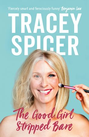 40 - The Good Girl Stripped Bare by Tracey SpicerFrom bogan to boned and beyond – a full-frontal femoir Tracey Spicer was always the good girl. Inspired by Jana Wendt, this bogan from the Brisbane backwaters waded through the 'cruel and shallow money trench' of television to land a dream role: national news anchor for a commercial network.But the journalist found that, for women, TV was less about news and more about helmet hair, masses of makeup and fatuous fashion, in an era when bosses told you to 'stick your tits out', 'lose two inches off your arse', and 'quit before you're too long in the tooth'.Still, Tracey plastered on a smile and did what she was told. But when she was sacked by email after having a baby, this good girl turned 'bad', taking legal action against the network for pregnancy discrimination. In this frank and funny 'femoir' - part memoir, part manifesto - Tracey 'sheconstructs' the structural barriers facing women in the workplace and encourages us all to shake off the shackles of the good girl.  Tracey Spicer's fabulous memoir came right smack bang in the middle of what has turned out to be a huge revolution. Finally, women who have been silenced by over-arching patriarchal assumptions can speak out. Where is this taking us now? We've invited Tracey Spicer to join our Saturday night panel at the Festival, and invite you to come along to hear what these brilliant women have to say about