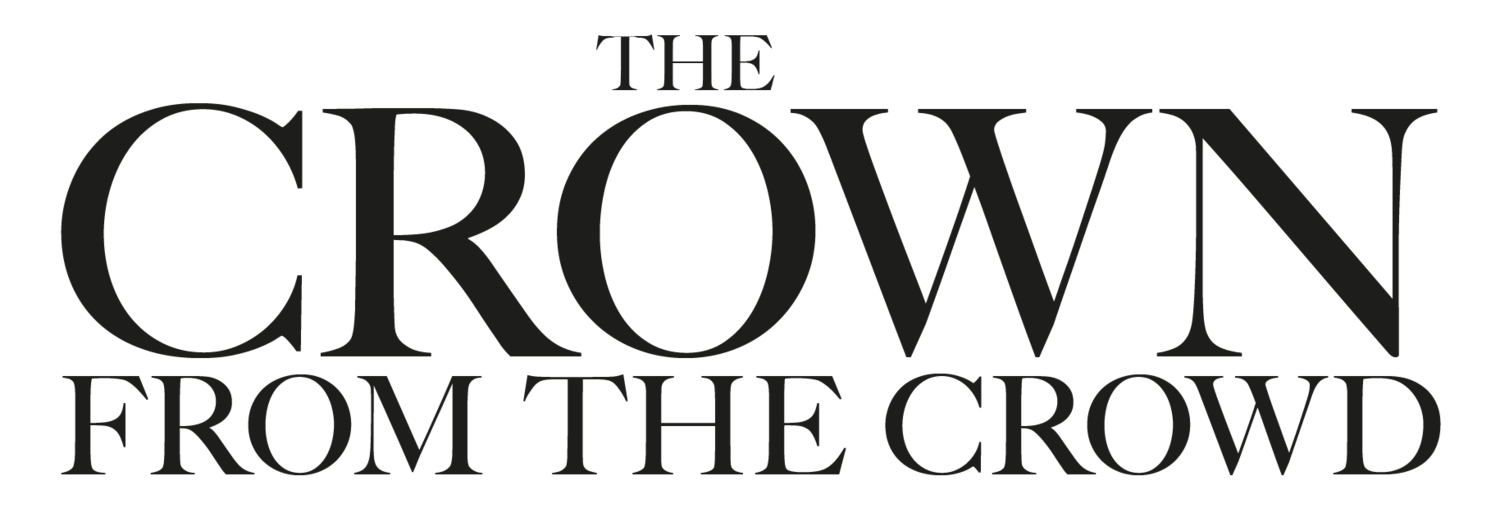 CROWN FROM THE CROWD