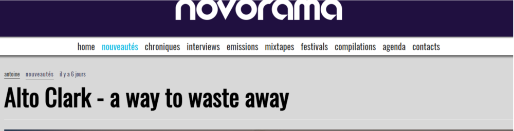 "Novorama qui publie le premier single de l'EP ""A way to waste away"" d'Alto Clark"