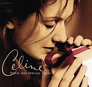 These are Special Times - Céline Dion