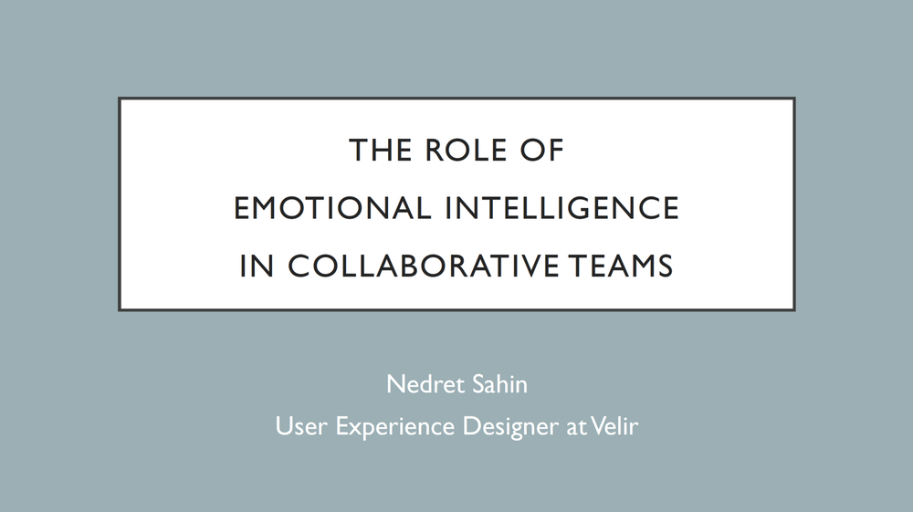 She Geeks Out Presentation: The Role of Emotional Intelligence on Collaborative Teams - This is a presentation I gave at the She Geeks Out networking event in October of 2016, about the role of emotional intelligence on collaborative teams. I've always been a psychology nerd, so this was one of the most exciting topics I've spoken about. Here's the transcript of the talk.