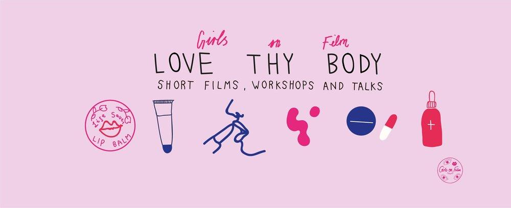 Girls on Film Banner for the Girls on Film Love thy Body event | Artwork by Marley Backler
