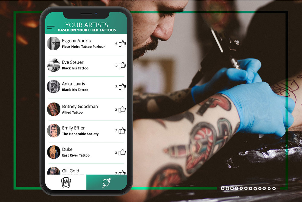 SWIPE TO CONNECT - A personalized list of artists based on the tattoo styles you like.