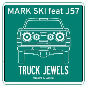 Truck Jewels - Mark Ski feat. J57