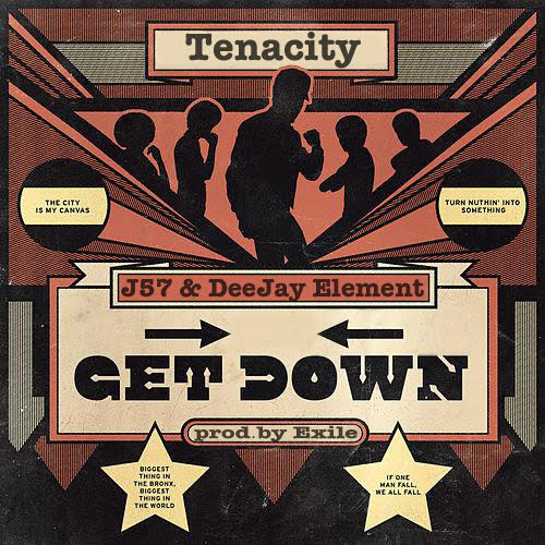 Get Down - Tenacity feat. J57 & Deejay Element